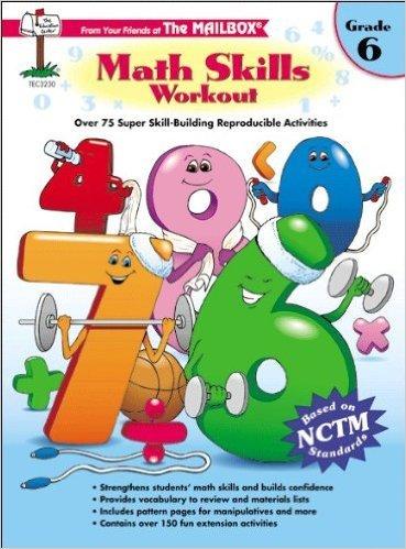 Math Skills Workout Grade 6 (The Mailbox)