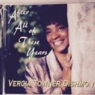 After All of These Years [CASSETTE] by Vergia Towner Dishmon