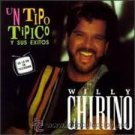 Un Tipo Tipico Y Sus Exitos Willy Chirino