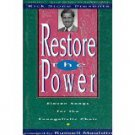 Rick Stone Presents Restore the Power: 11 Songs Arranged for the Evangelistic Choir