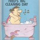 The Flintstones: Fred's Big Cleaning Day. Wonder Book