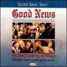 Good News by Bill & Gloria Gaither Gospel Cassette