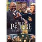 Build a Bridge (Cassette) By: Bill & Gloria Gaither, T.D. Jakes & Friends