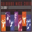 So Good! The Colorado Mass Choir cassette