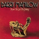 Tryin' To Get The Feeling Barry Manilow cassette