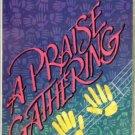 Praise Gathering Miniseries Bill & Gloria Gaither and Friends Audio Cassette
