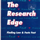 Research Edge: Finding Law and Facts Fast  by N. Bosh