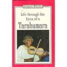 Life through the eyes of a Tarahumara Romayne Wheeler