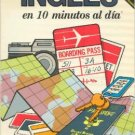 Ten Minutes a Day Ser Ingles en Ten Minutos al Dia  by Kristine K. Kershul