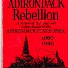 The Adirondack Rebellion  by Anthony N. D'Elia