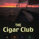 The Cigar Club Paperback by Andrew G. Lindstrom