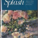Splash 1: America's Best Contemporary Watercolors by Greg Albert
