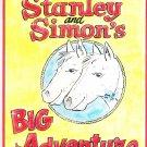 Stanley and Simon's Big Adventure