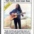 Very Early Joan -  Joan Baez  Audio Cassette