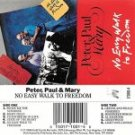 No Easy Walk to Freedom Peter, Paul & Mary  Cassette