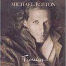 Timeless: The Classics Michael Bolton Cassette