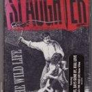 Wild Life Slaughter Audio Cassette