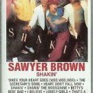 SAWYER BROWN Shakin (Cassette)
