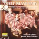 Coney Island Baby: Top 20 Barber Shop Quartets 1990