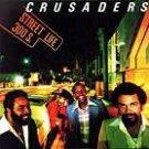 Street Life  by Crusaders