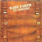 Rare Earth In Concert Vol. 2