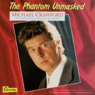 Michael Crawford With The London Symphony Orchestra  The Phantom Unmasked