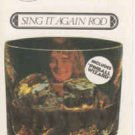 Sing It Again  by Rod Stewart