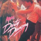 "More Dirty Dancing: More Original Music From The Hit Motion Picture ""Dirty Dancing"""