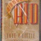 Diamond Rio Love A Little Stronger cassette