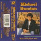 Michael Damian by Where Do We Go From Here