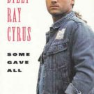 Billy Ray Cyrus by Some Gave All