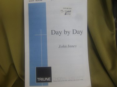 Day by Day  SATB By John Innes