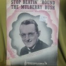 Stop Beatin' Around the Mulberry Bush Vintage Sheet Music