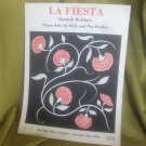 La Fiesta (Spanish Holiday) Bill and Pat Medley