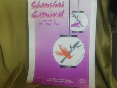 Shanghai Carnival Sheet Music. Composed by N Jane Tan. For Piano Solo