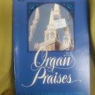 Organ Praises Song Book