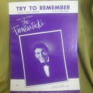 Try To Remember sheet music from Fantasticks. Sheet music