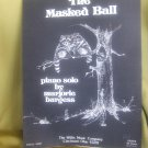 "sheet music for ""Masked Ball"""