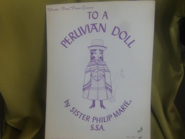 to a peruvian doll sheet music sister philip marie