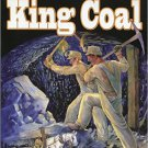 King Coal : A Pictorial Heritage of West Virginia Coal Mining (Paperback)