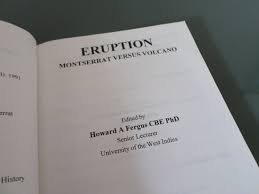 Eruption: Montserrat versus volcano Paperback � 1996 by Howard A. Fergus