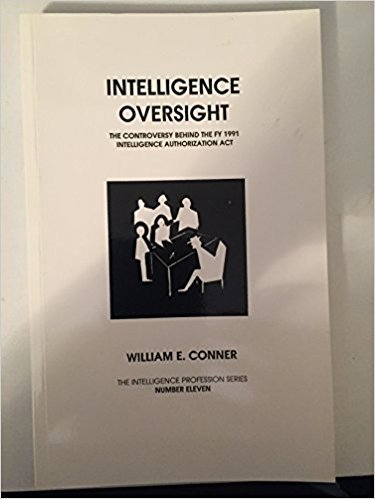 Intelligence Oversight: The Controversy Behind the Fy 1991 Intelligence Authorization