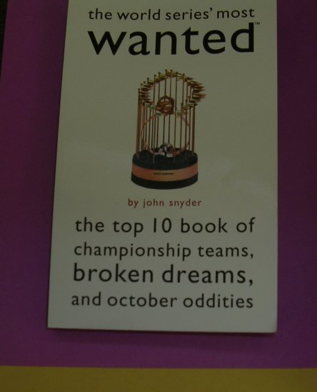 The World Series' Most Wanted: The Top 10 Book of Championship Teams