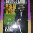 Men At Work by George F. Will