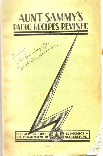 Aunt Sammy's Radio Recipes Revised - USDA 1931 SIGNED by Congressman John Jennings Jr.