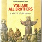 You Are All Brothers, an aid for ongoing formation  The Order of Friars Minor OFM