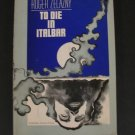 To Die in Italbar by Roger Zelazny 1973