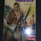 Takeoff by C,M. Kornbluth, Pprback 1952