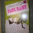 Letters to Paul Baby, by Cincinnati TV host Paul Dixon 1st Printing 1970