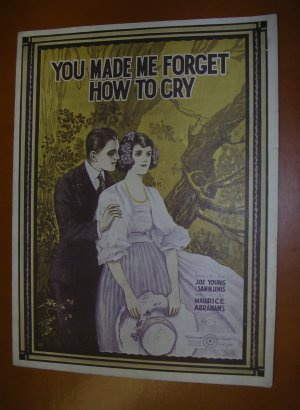 You Made Me Forget How To Cry Sheet Music 1920